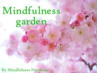 Mindfulness garden